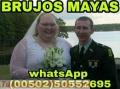 """ATRAEMOS Y LIGAMOS AMORES IMPOSIBLES """"BRUJOS MAYAS"""".(00502)50552695-(00502)46920936"""